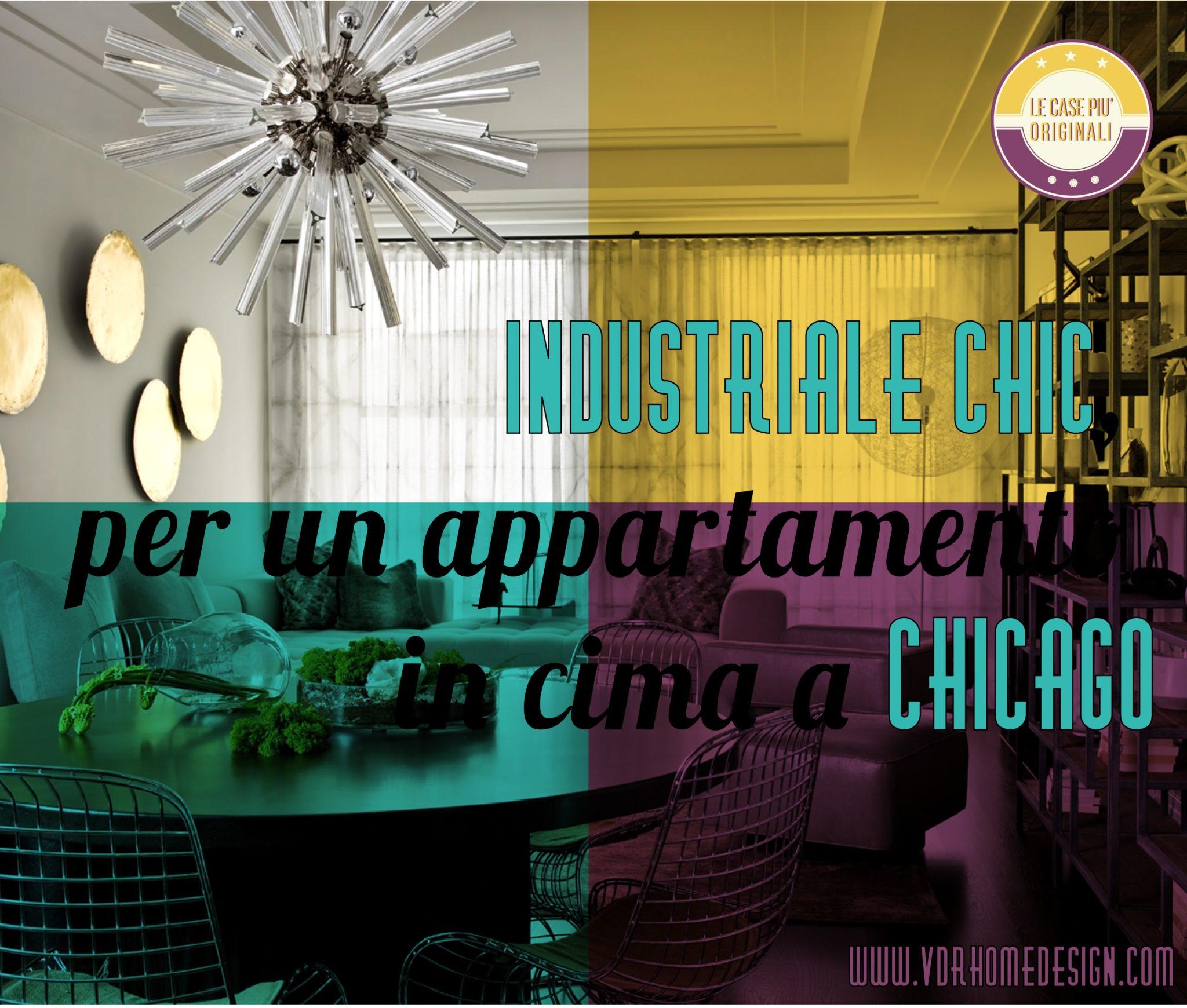 Industriale chic per un appartamento in cima a chicago for Appartamento design industriale