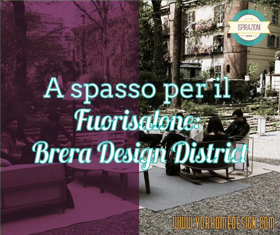 Fuorisalone: Brera Design District