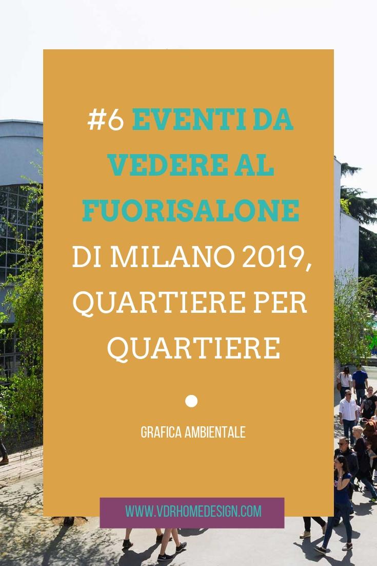 eventi da vedere al Fuorisalone di Milano